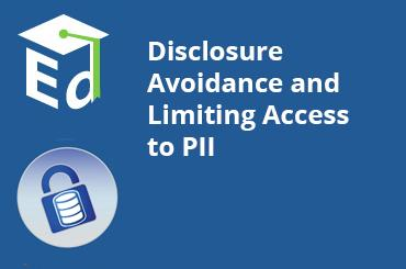 Watch Video: Disclosure Avoidance and Limiting Access to PII - November 2012