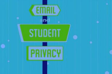 Watch Video: Email and Student Privacy