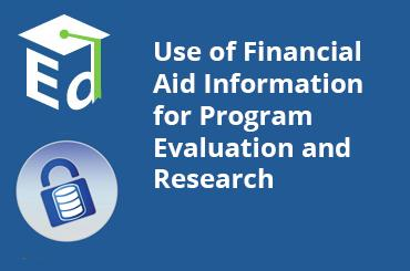 Watch Video: Use of Financial Aid Information for Program Evaluation and Research